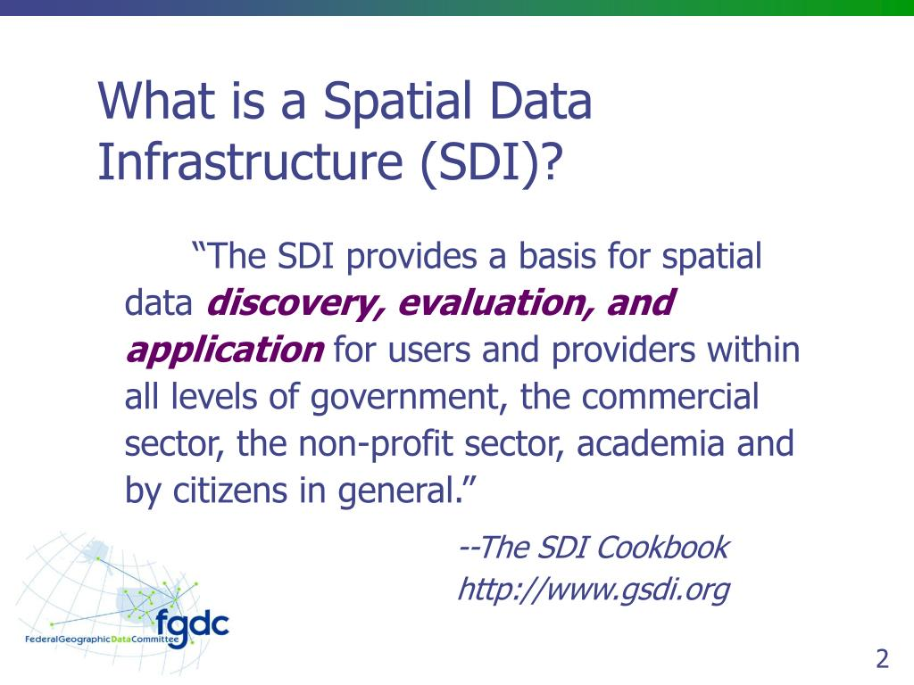 What is a Spatial Data Infrastructure (SDI)?