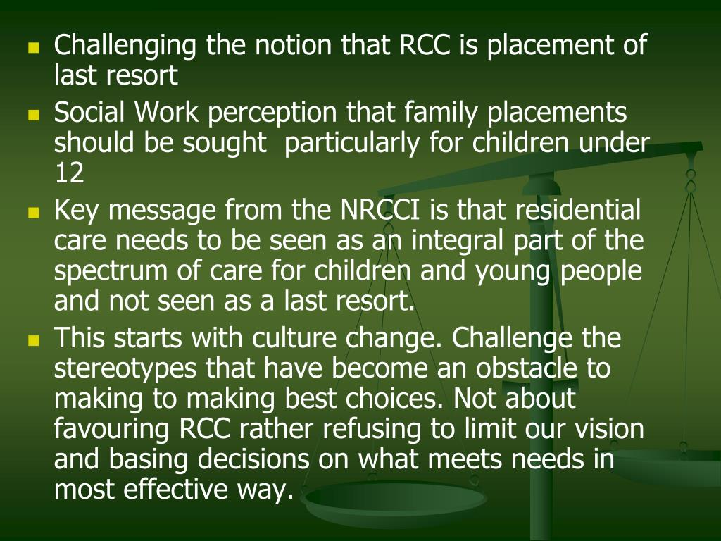 Challenging the notion that RCC is placement of last resort