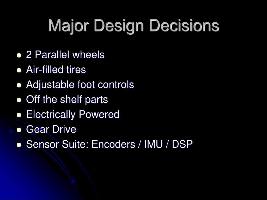 Major Design Decisions