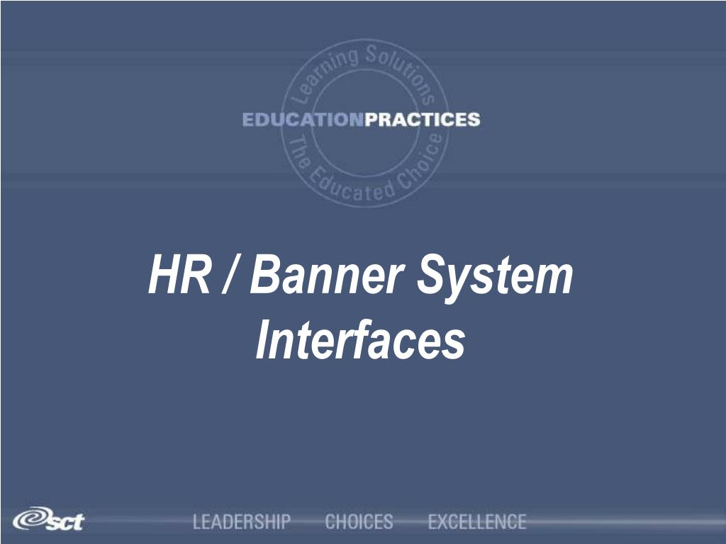 HR / Banner System Interfaces