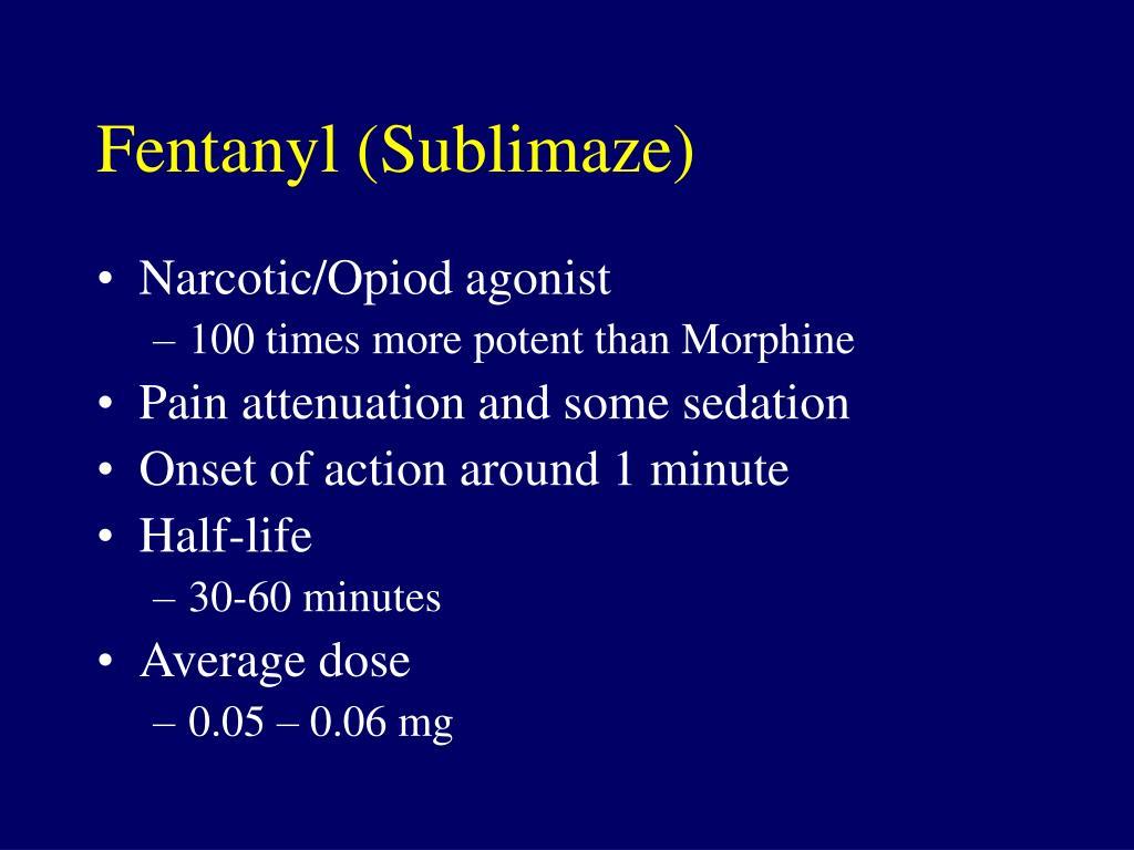 Fentanyl (Sublimaze)