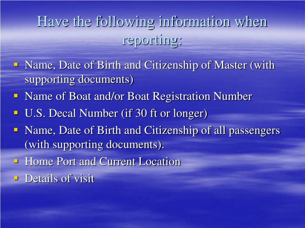 Have the following information when reporting: