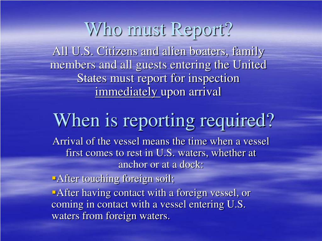Who must Report?