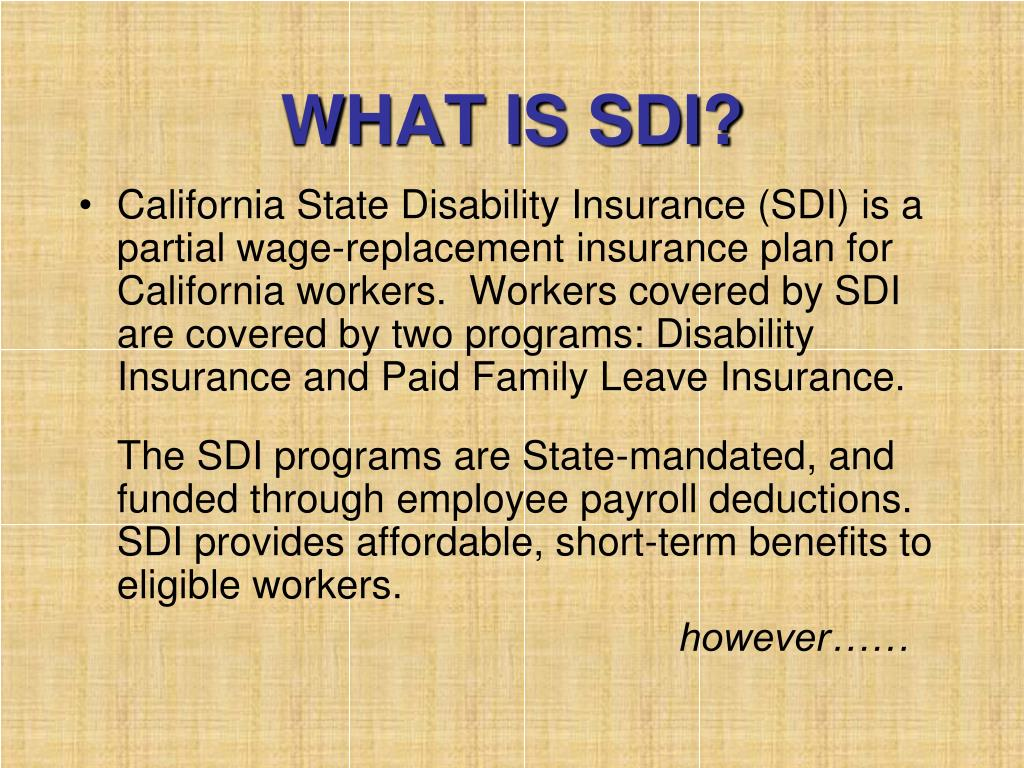 WHAT IS SDI?