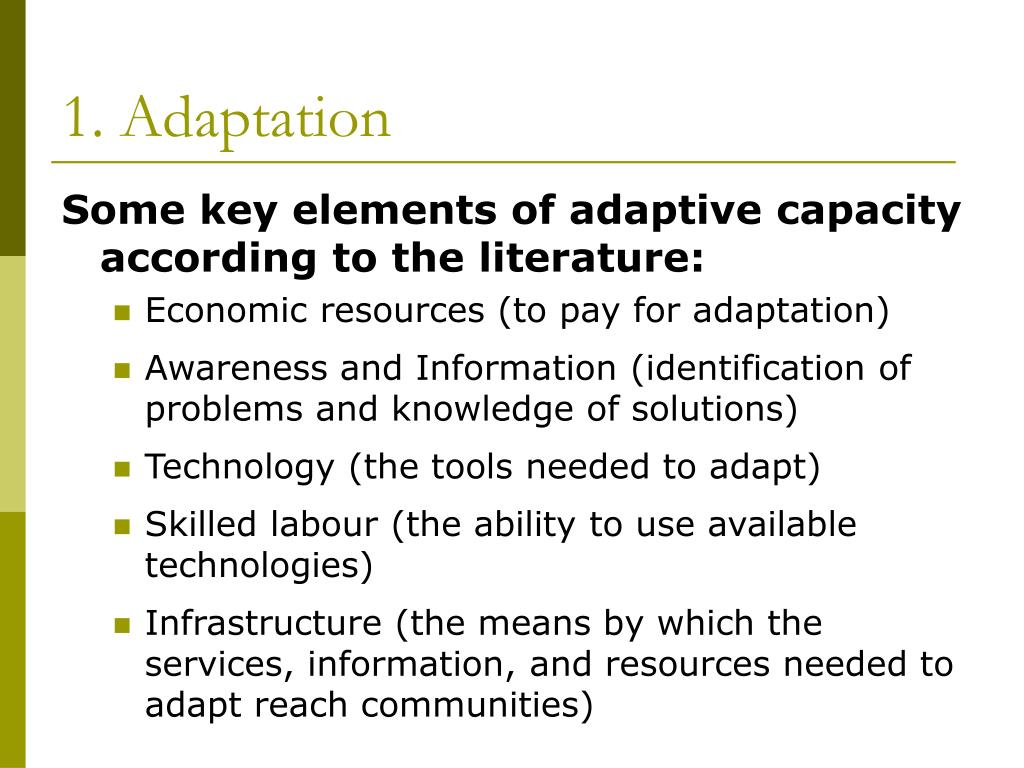 1. Adaptation