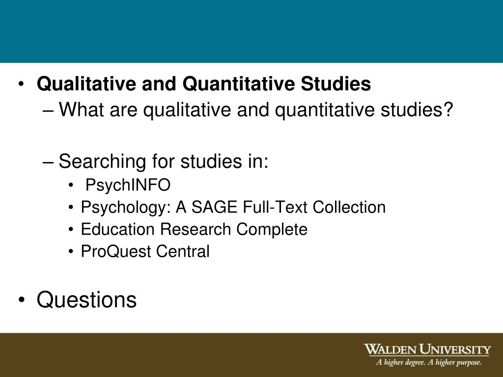 Qualitative and Quantitative Studies
