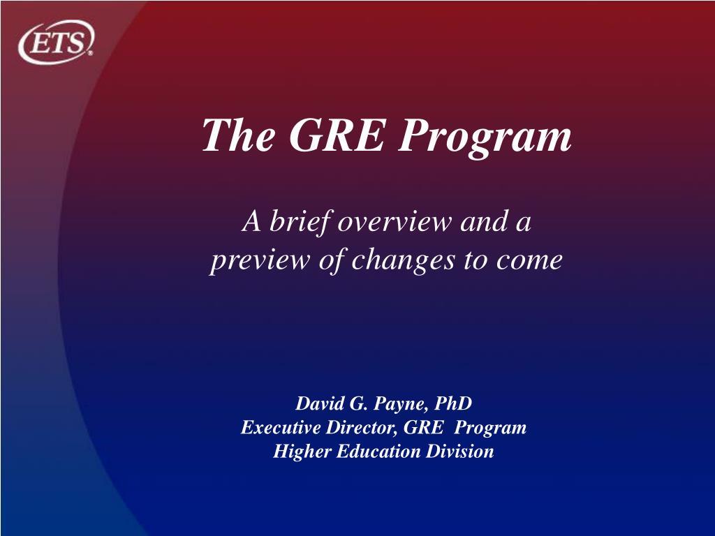 The GRE Program