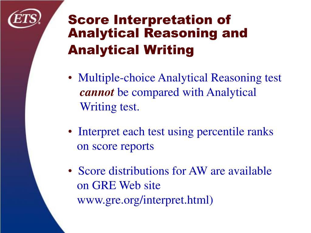 Score Interpretation of Analytical Reasoning and Analytical Writing
