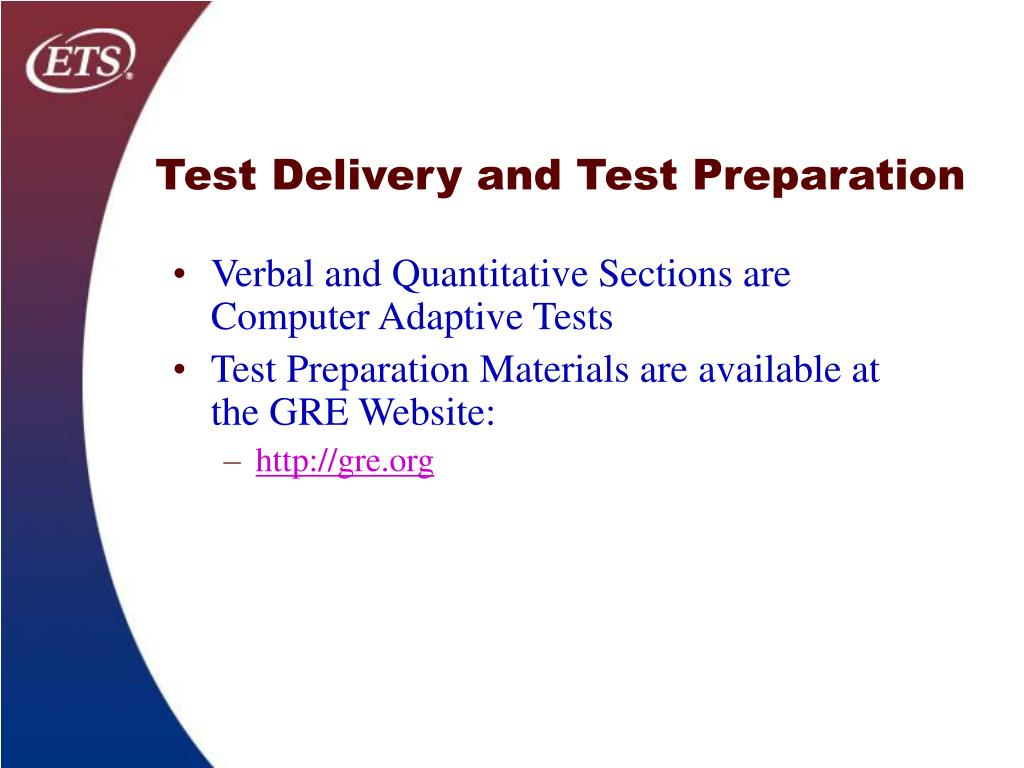 Test Delivery and Test Preparation