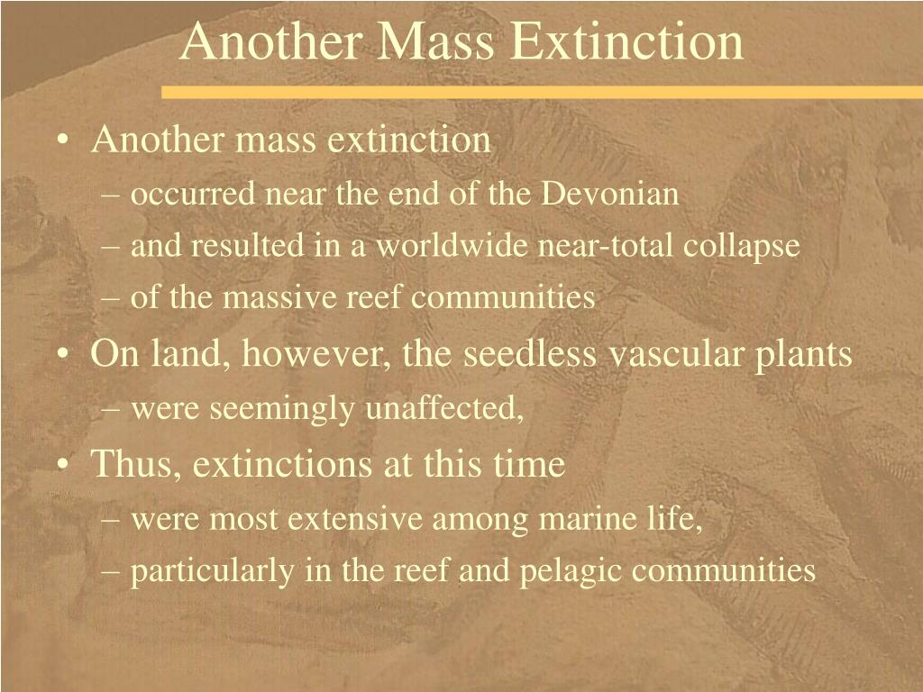 Another Mass Extinction