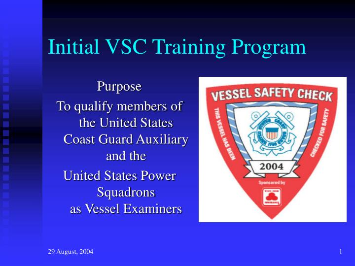 Initial vsc training program l.jpg