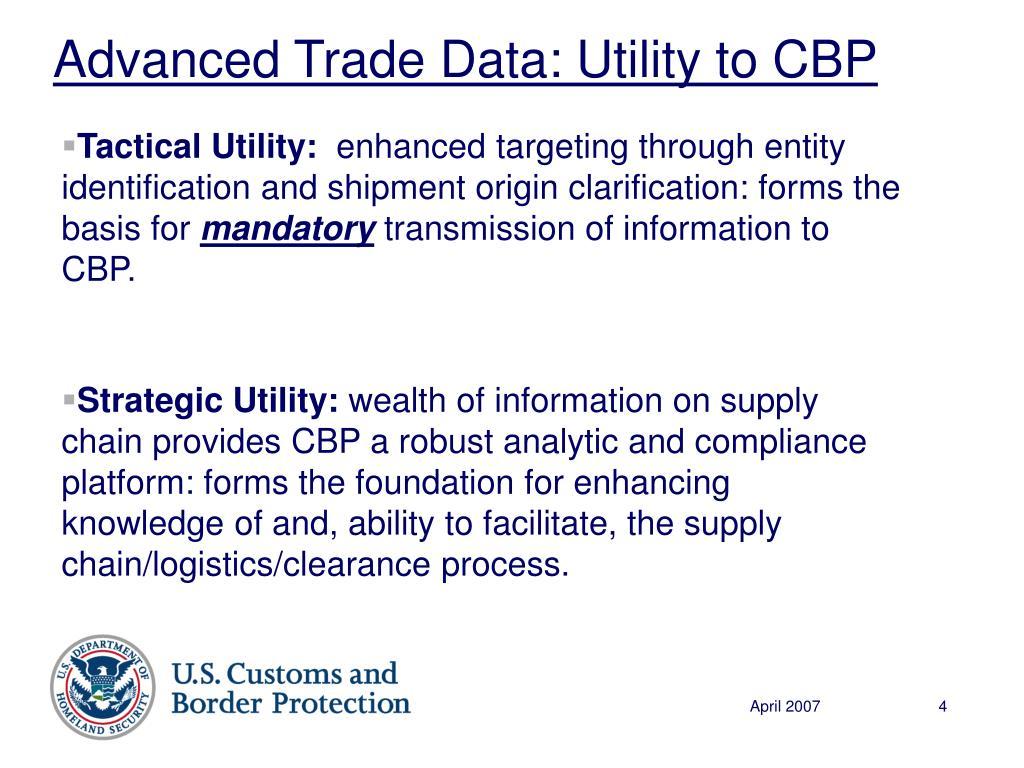 Advanced Trade Data: Utility to CBP
