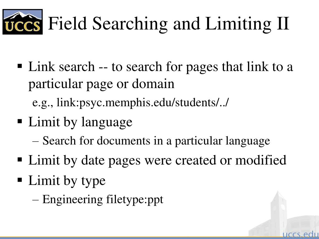 Field Searching and Limiting II