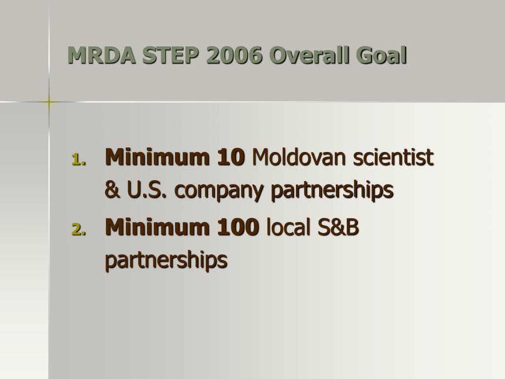 MRDA STEP 2006 Overall Goal