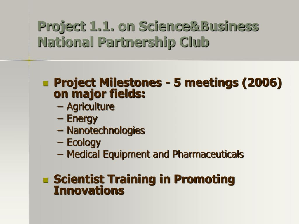 Project 1.1. on Science&Business National Partnership Club