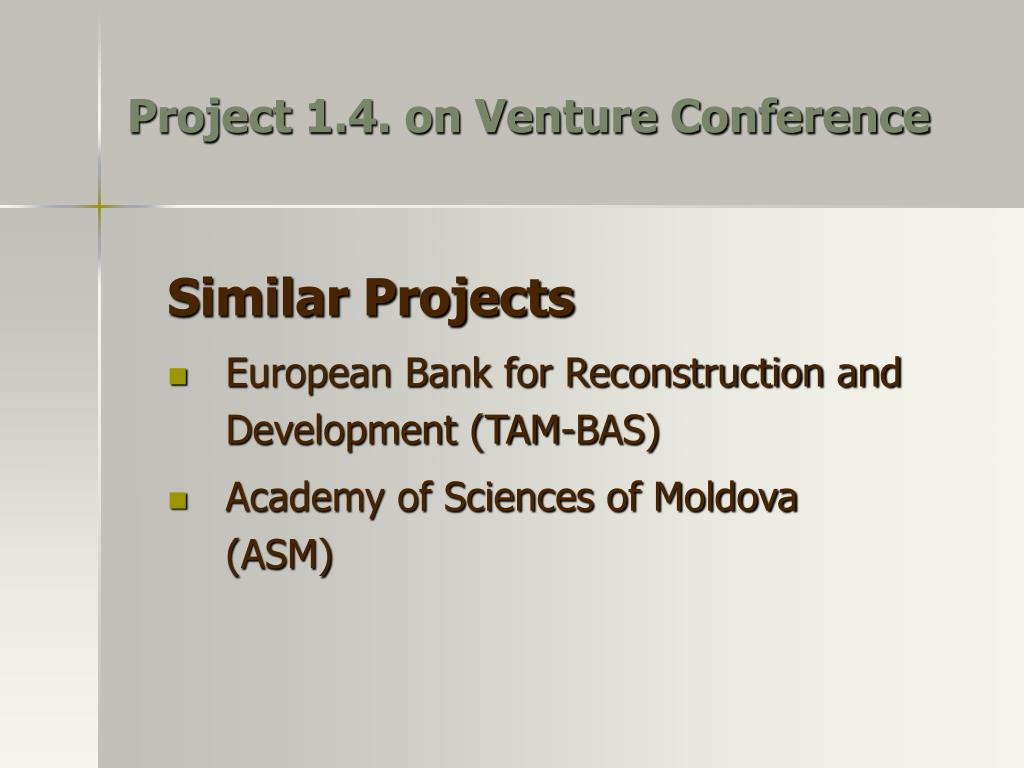 Project 1.4. on Venture Conference