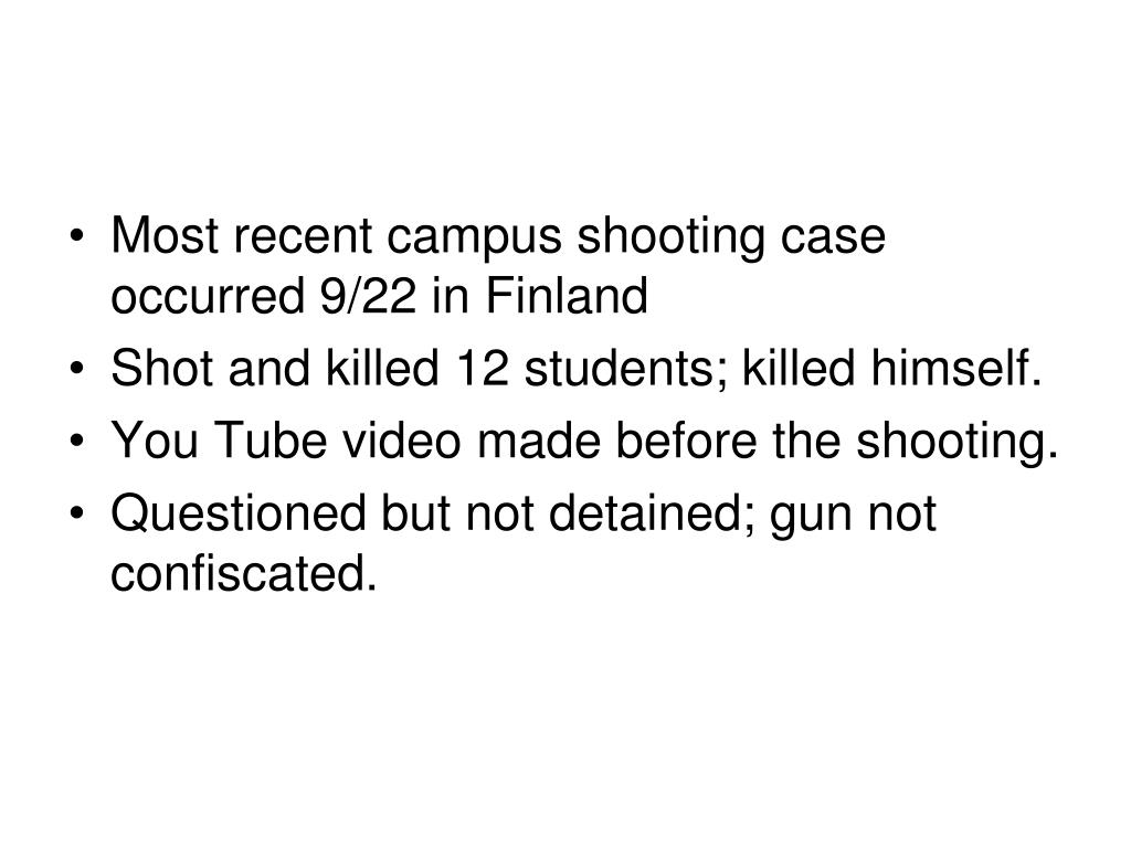 Most recent campus shooting case occurred 9/22 in Finland
