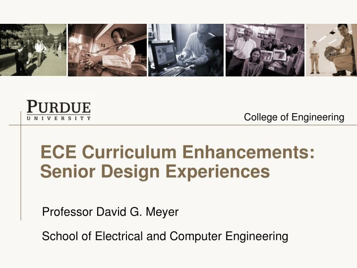 Ece curriculum enhancements senior design experiences l.jpg