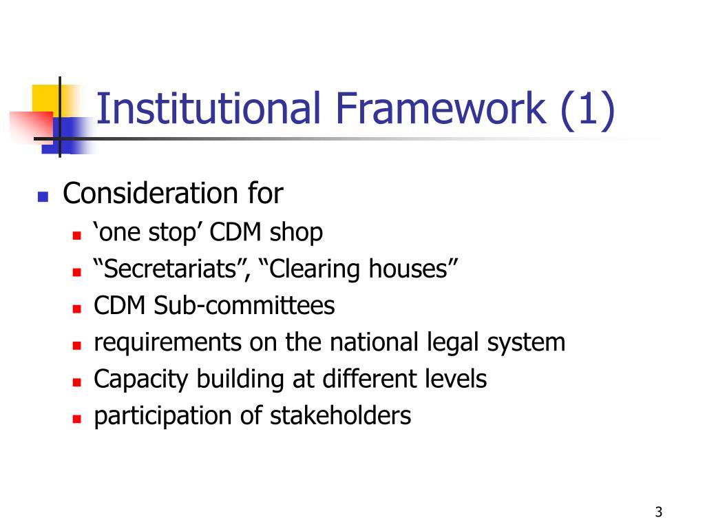 Institutional Framework (1)