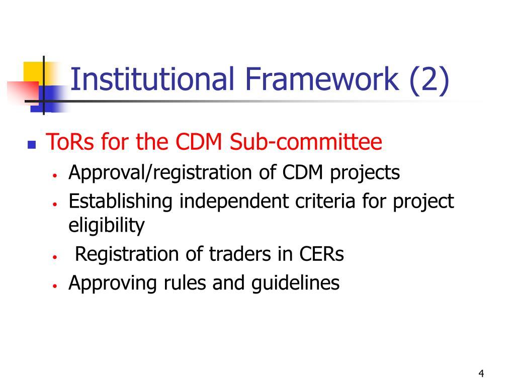 Institutional Framework (2)