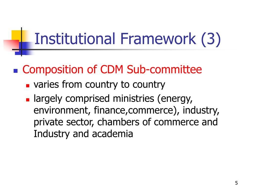 Institutional Framework (3)