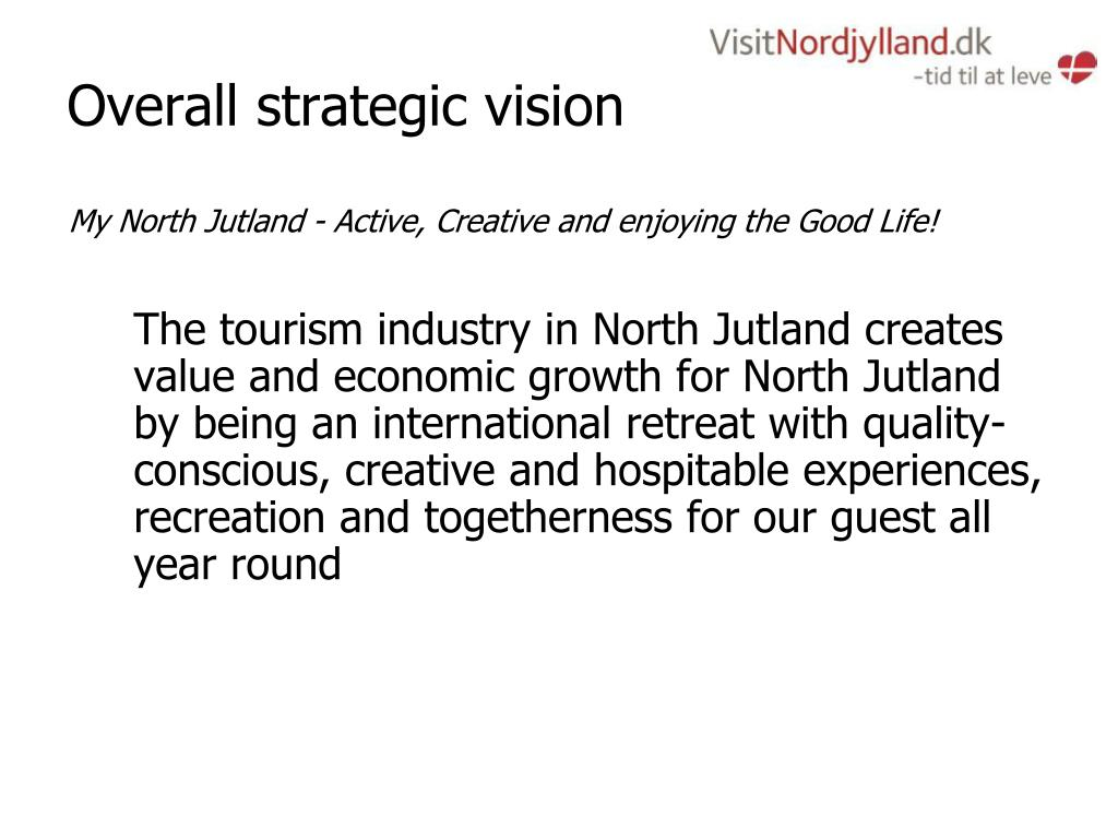 Overall strategic vision
