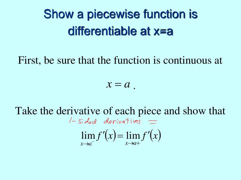 Show a piecewise function is differentiable at x=a