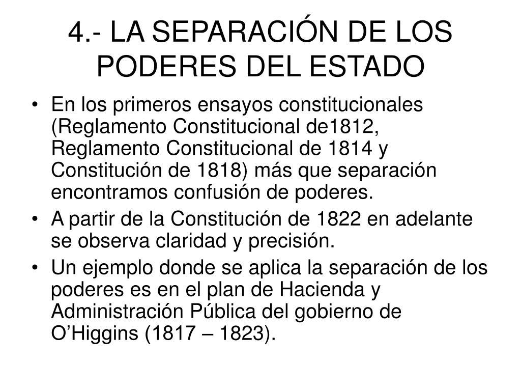 4.- LA SEPARACIÓN DE LOS PODERES DEL ESTADO