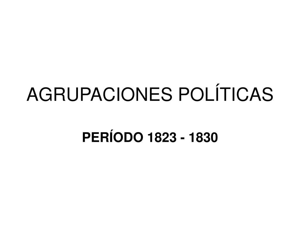 AGRUPACIONES POLÍTICAS