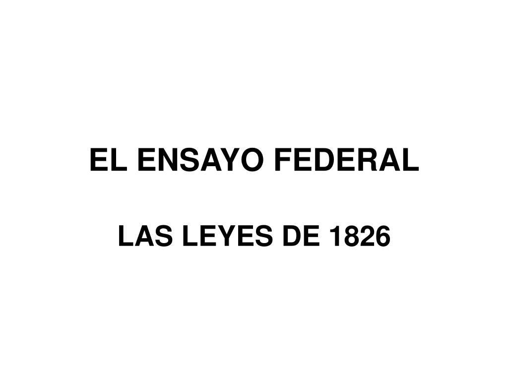 EL ENSAYO FEDERAL
