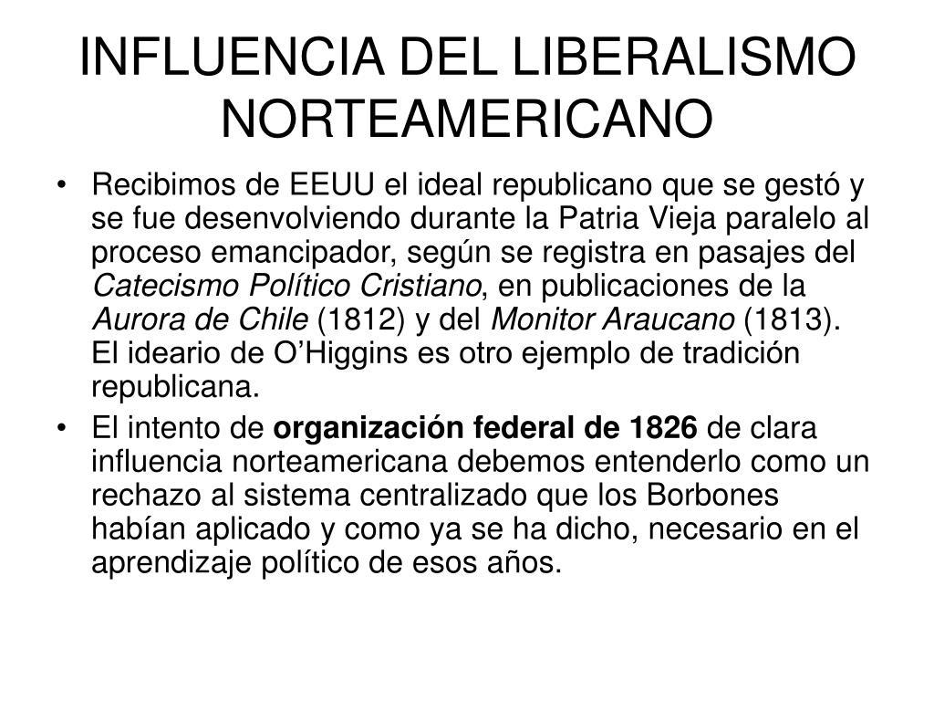 INFLUENCIA DEL LIBERALISMO NORTEAMERICANO