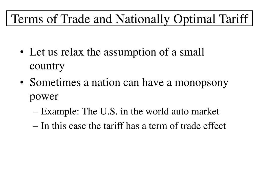 Terms of Trade and Nationally Optimal Tariff