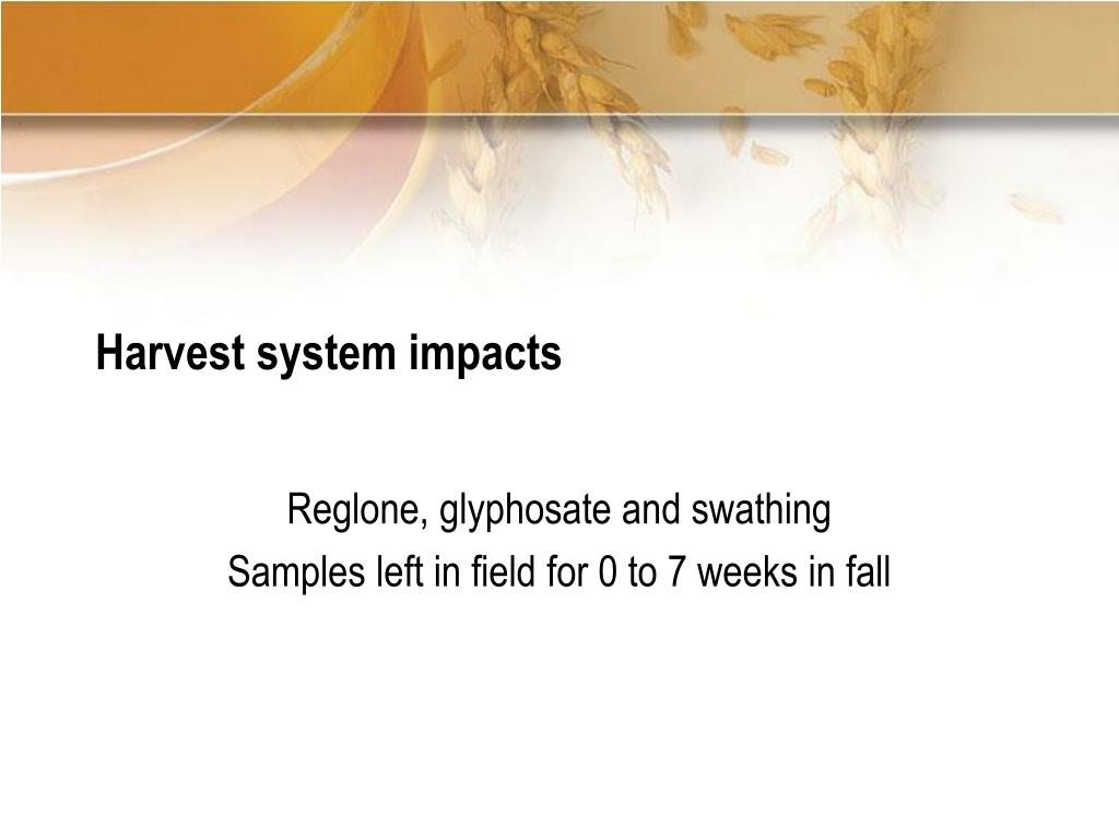 Harvest system impacts