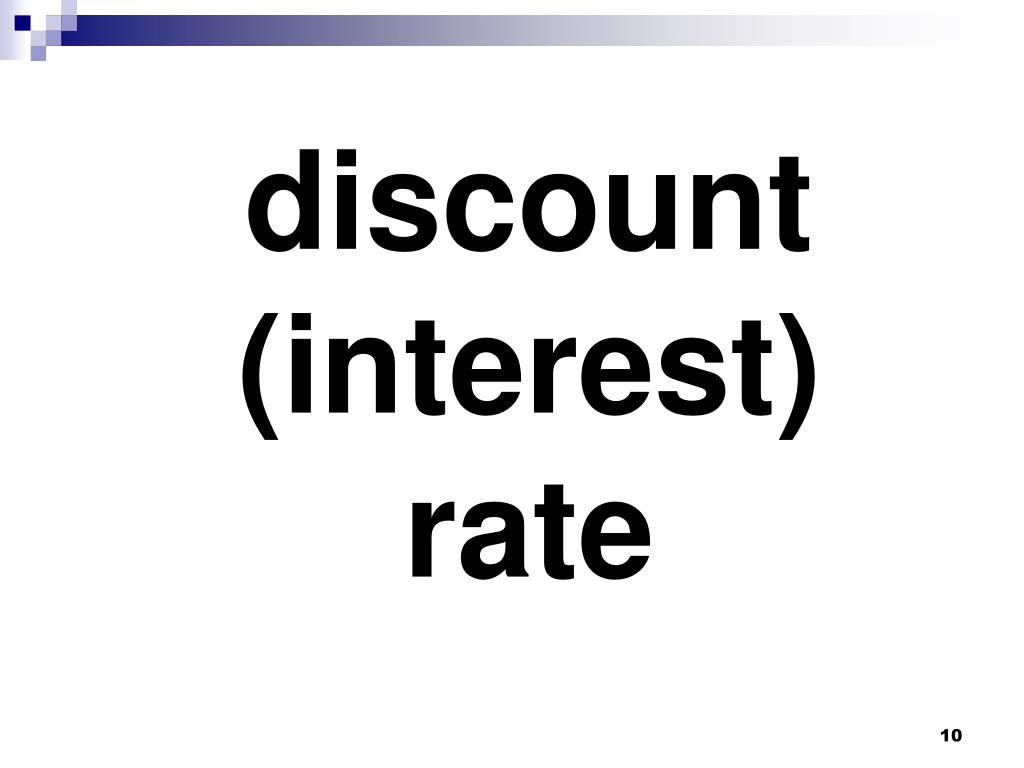 discount (interest) rate