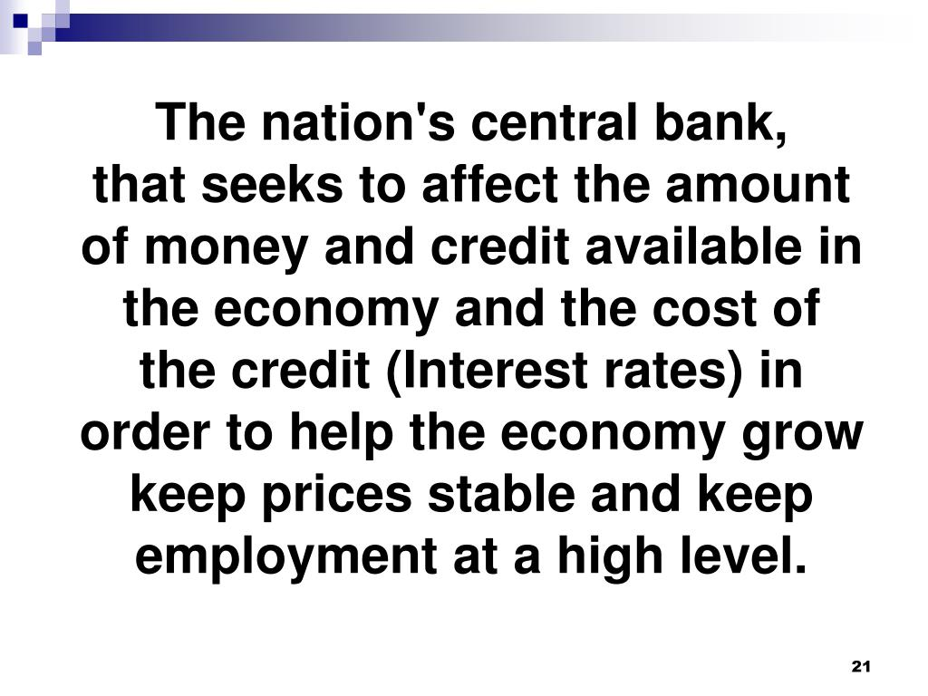 The nation's central bank,