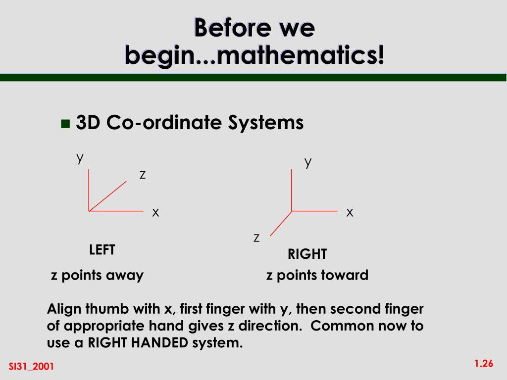 Before we begin...mathematics!