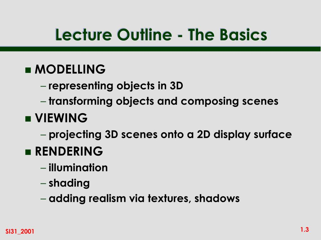 Lecture Outline - The Basics