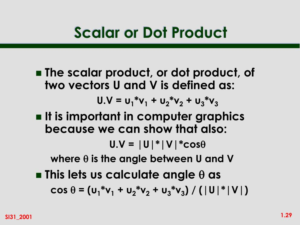 Scalar or Dot Product