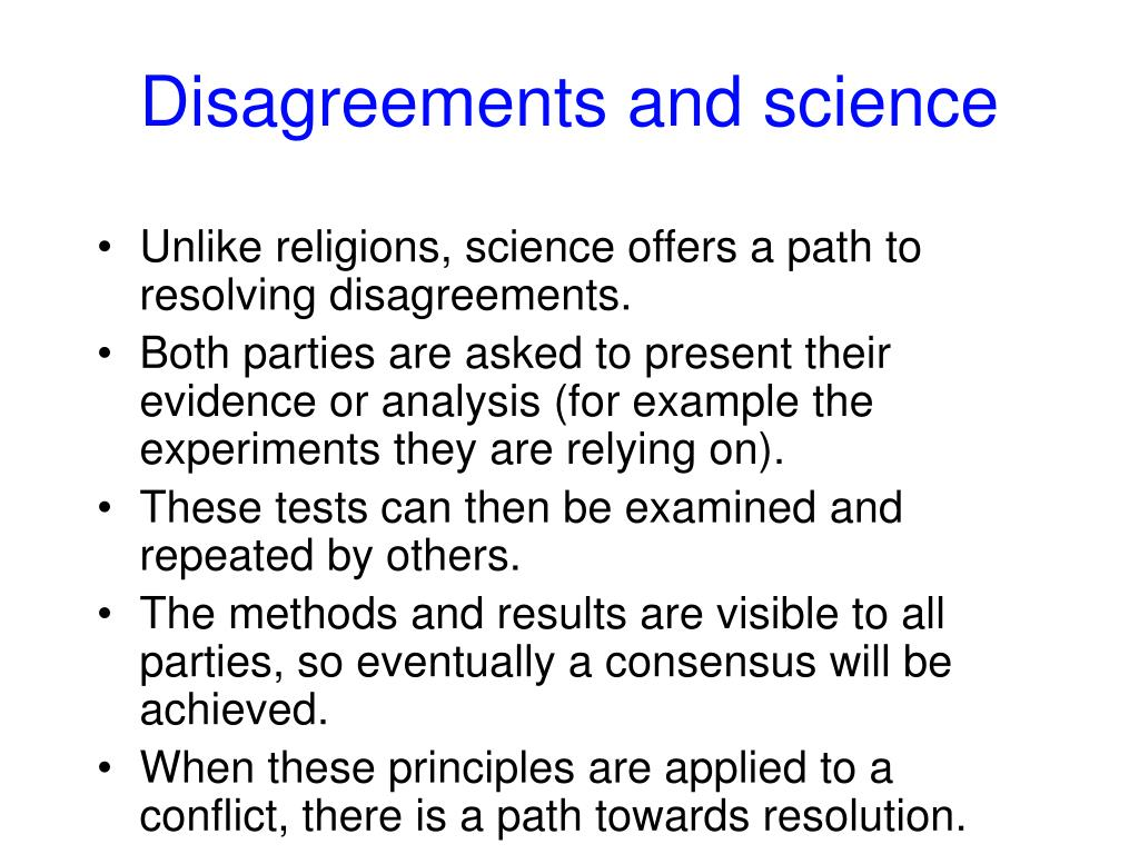 Disagreements and science