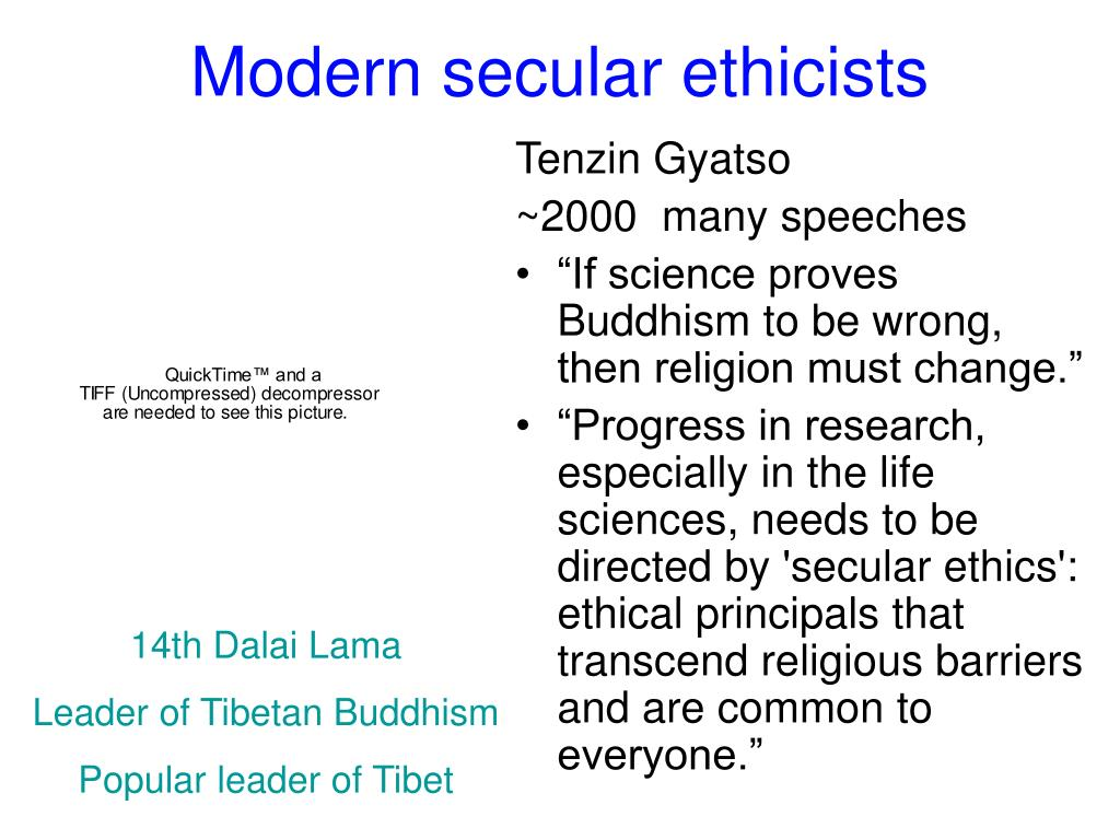 Modern secular ethicists