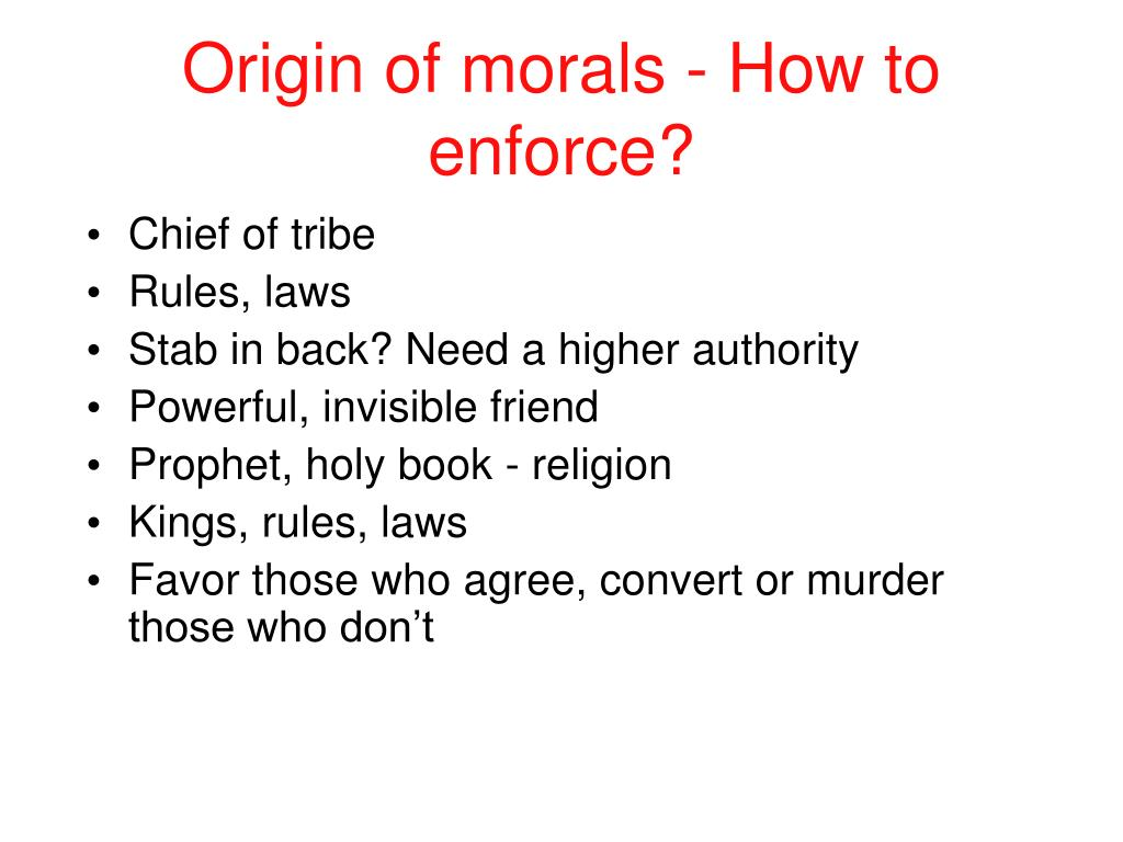 Origin of morals - How to enforce?