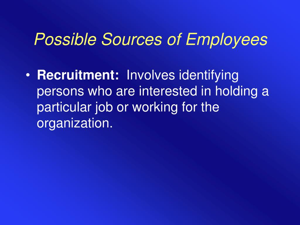 Possible Sources of Employees