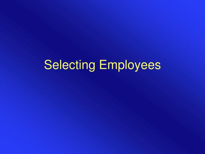 Selecting employees l.jpg