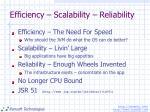 efficiency scalability reliability