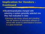 implication for vendors continued