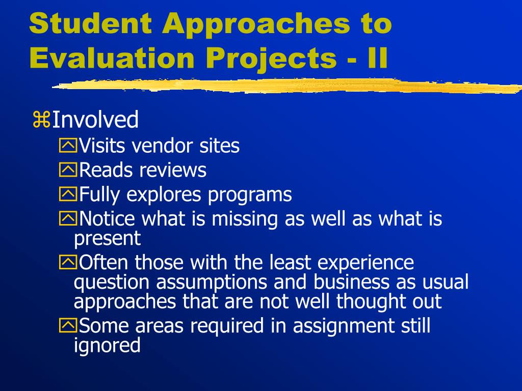 Student Approaches to Evaluation Projects - II