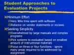 student approaches to evaluation projects