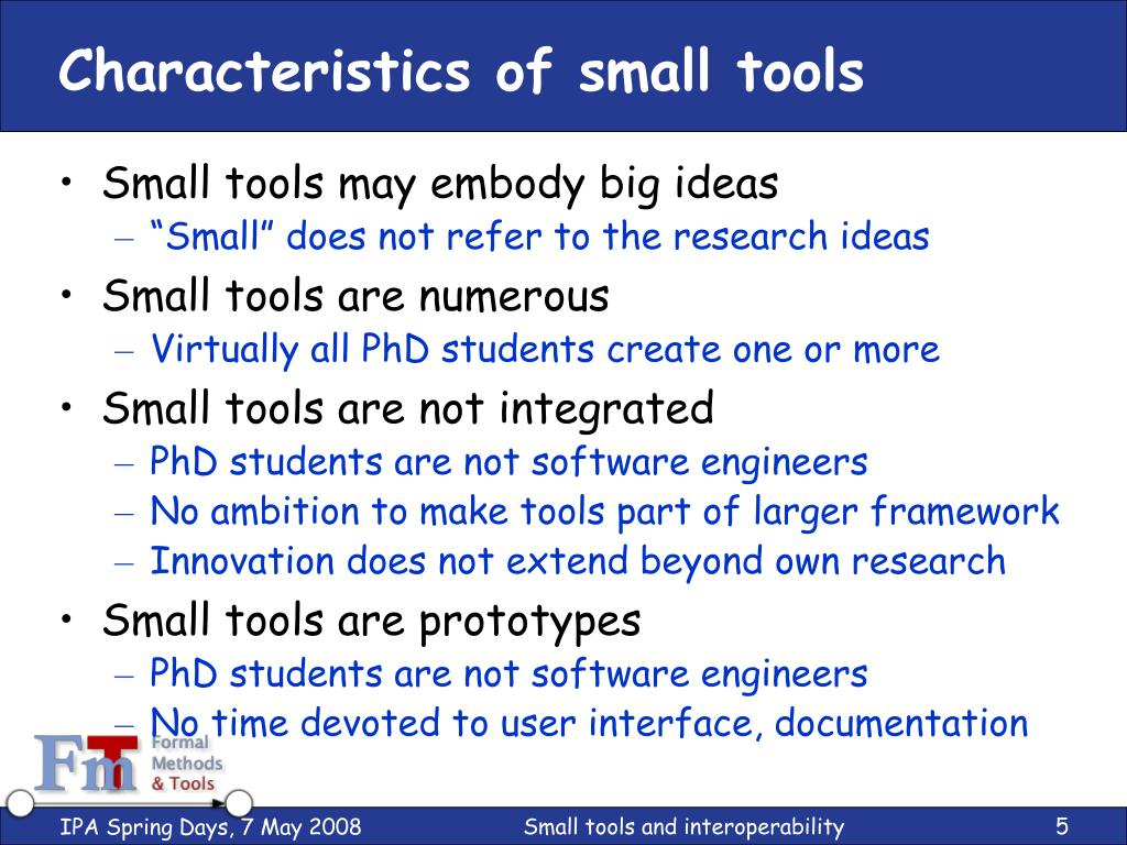 Characteristics of small tools