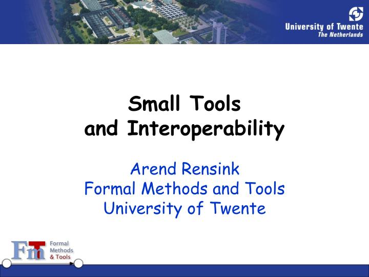 Small tools and interoperability