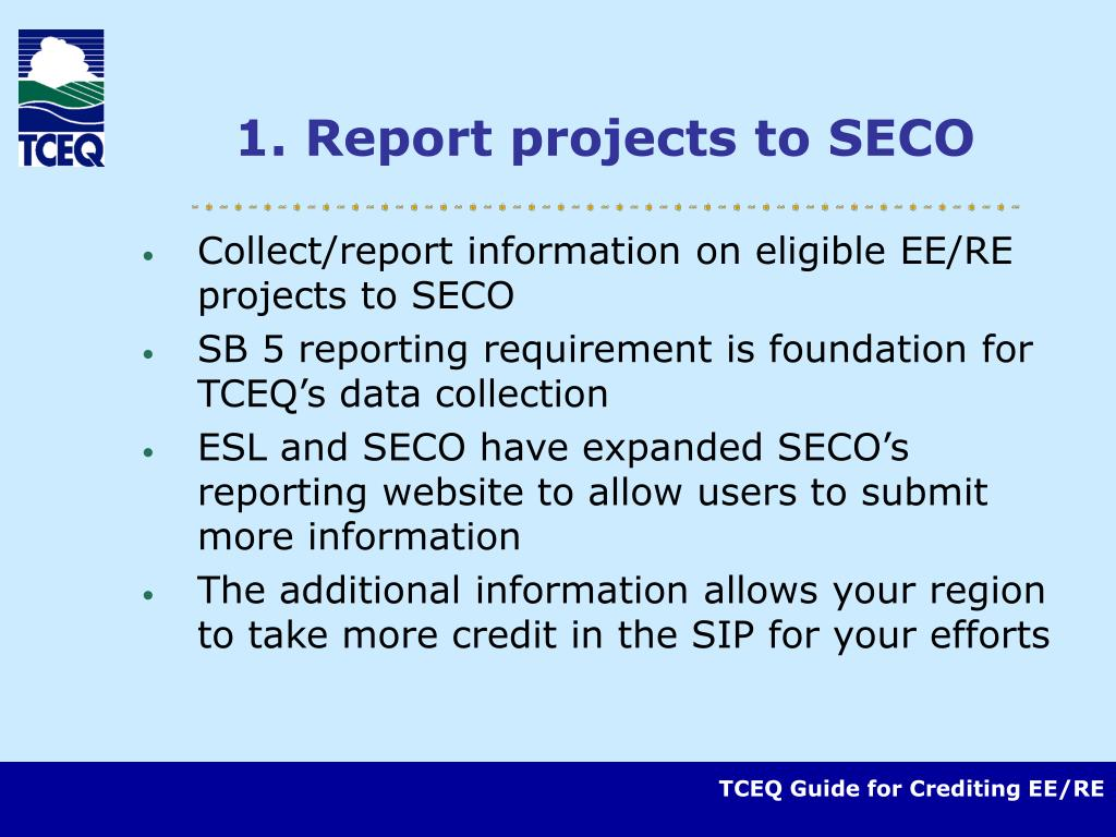 1. Report projects to SECO